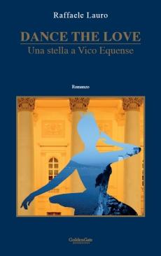 DANCE THE LOVE - Una Stella a Vico Equense